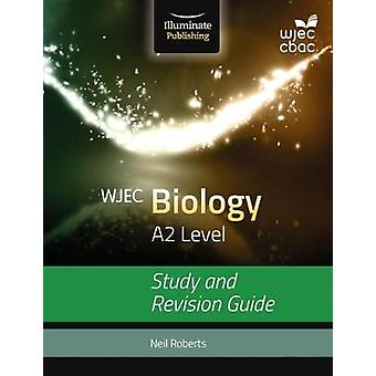 WJEC Biology for A2 Study and Revision Guide