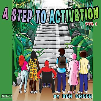 Step to Activ8tion by Green
