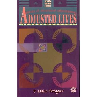 Adjusted Lives: Stories of Structural Adjustments