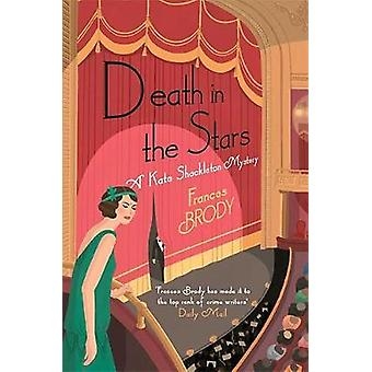 Death in the Stars - A Kate Shackleton Mystery by Frances Brody - 9781