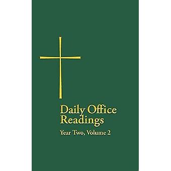 Daily Office Readings Year Two Volume 2 by Wilson & The Rev Terrence L.