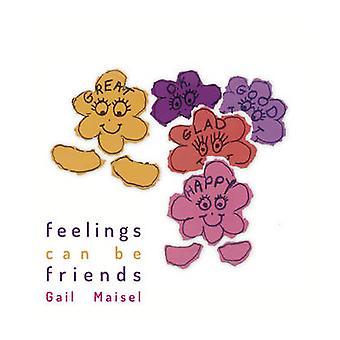 Feelings Can Be Friends by Maisel & Gail