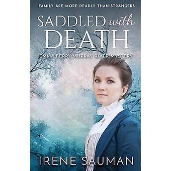Saddled with Death by Sauman & Irene