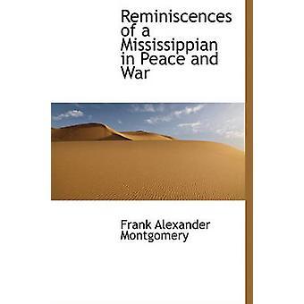 Minner om en Mississippian i fred og krig av Montgomery & Frank Alexander