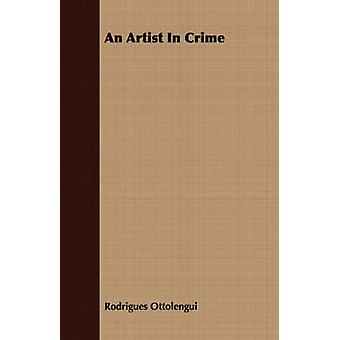 An Artist in Crime by Ottolengui & Rodrigues