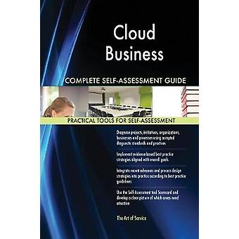 Cloud Business Complete SelfAssessment Guide by Blokdyk & Gerardus