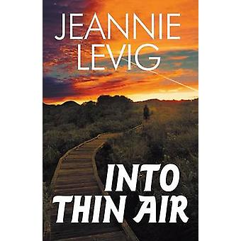 Into Thin Air by Levig & Jeannie