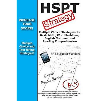 HSPT Test Strategy  Winning Multiple Choice Strategies for the High School Placement Test by Complete Test Preparation Inc.