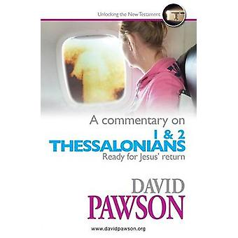 A Commentary on 1  2 Thessalonians by Pawson & David