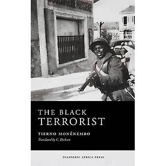 The Black Terrorist by Monnembo & Tierno
