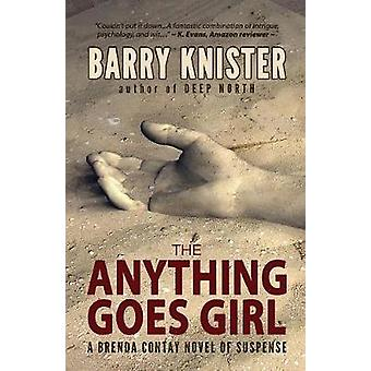 The Anything Goes Girl by Knister & Barry