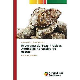 Programa de Boas Prticas Aqucolas no cultivo de ostras by Miotto Marlia