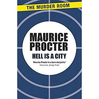 Hell is a City by Procter & Maurice