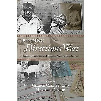 Finding Directions West - Readings that Locate and Dislocate Western C