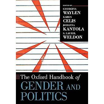 Oxford Handbook of Gender and Politics de Georgina Waylen