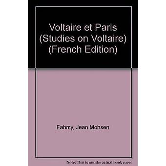 Voltaire et Paris by Jean Mohsen Fahmy - 9780729402576 Book