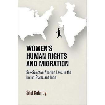 Kvinnor's mänskliga rättigheter och migration - könsselektiva abortlagar i