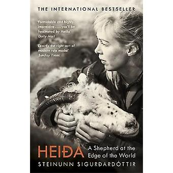 Heida - A Shepherd at the Edge of the World by Steinunn Sigurdardottir
