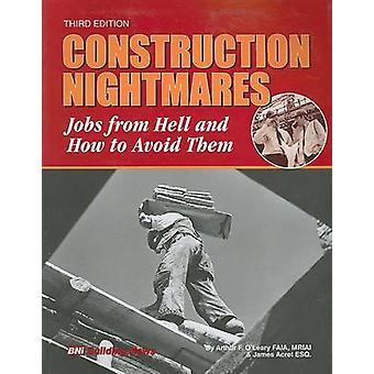 Construction Nightmares - Jobs from Hell and How to Avoid Them (3rd) b