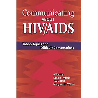 Communicating About HIV/AIDS - Taboo Topics and Difficult Conversation