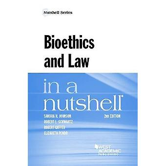 Bioethics and Law in a Nutshell by Sandra Johnson - 9781634604703 Book