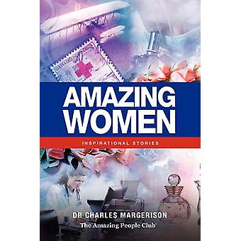 Amazing Women - Inspirational Stories by Charles Margerison - Frances