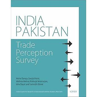India-Pakistan - Trade Perception Survey by Samridhi Bimal - Isha Daya