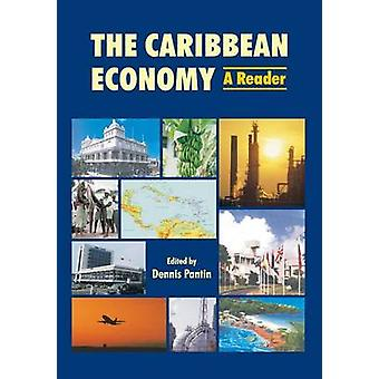 The Caribbean Economy by Dennis Pantin - 9789766371104 Book