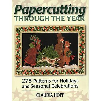 Papercutting Through the Year - 275 Patterns for Holidays and Seasonal
