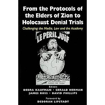 From the Protocols of the Elders of  Zion to Holocaust Denial Trials -