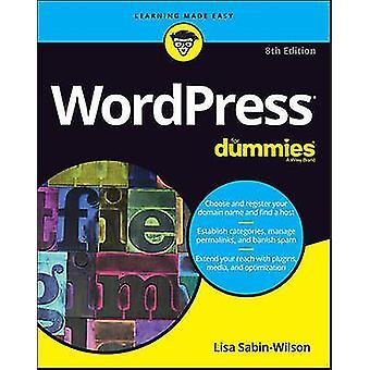 WordPress For Dummies by Lisa SabinWilson
