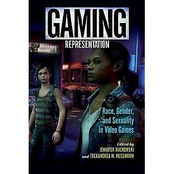 Gaming Representation - Race - Gender - and Sexuality in Video Games b
