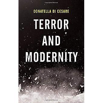 Terror and Modernity by Donatella Di Cesare - 9781509531493 Book