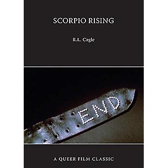 Scorpio Rising - A Queer Film Classic by R. L. Cagle - 9781551527611 B