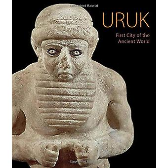 Uruk - First City of the Ancient World by Nicola Crusemann - 97816060