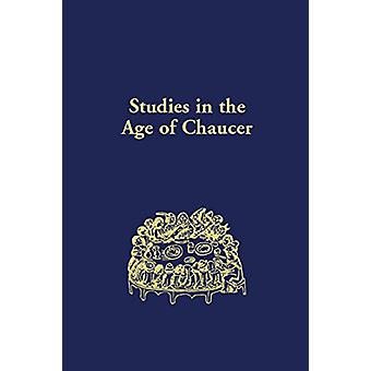 Studies in the Age of Chaucer - Volume 41 by Sebastian Sobecki - 97809