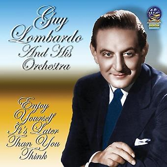 Guy Lombardo - Enjoy Yourself It's Later Than You Think [CD] USA import