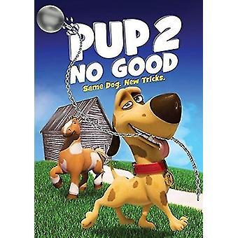 Pup 2 No Good [DVD] USA import
