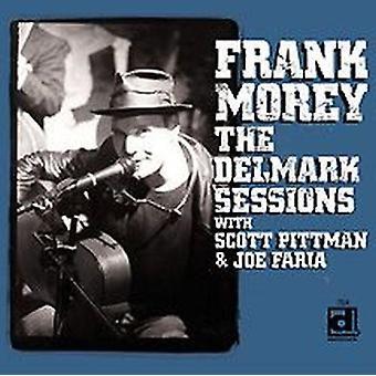 Frank Morey - importación de Estados Unidos Delmark Sessions [CD]