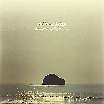 Red River Dialect - Broken Stay Open Sky [Vinyl] USA import