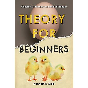 Theory for Beginners by Kidd & Kenneth B.