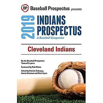 Cleveland Indians 2019: A Baseball Companion