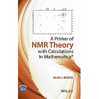A Primer of NMR Theory