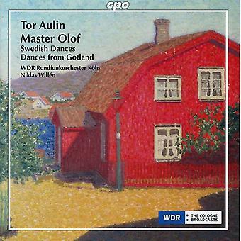 Tor Aulin - Tor Aulin: Master Olof; Swedish Dances; Dances From Gotland [CD] USA import