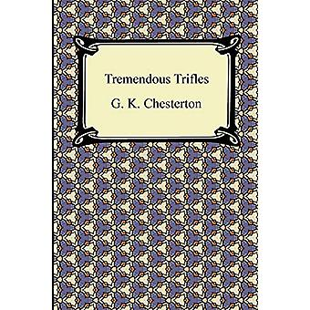 Tremendous Trifles by G K Chesterton - 9781420942705 Book