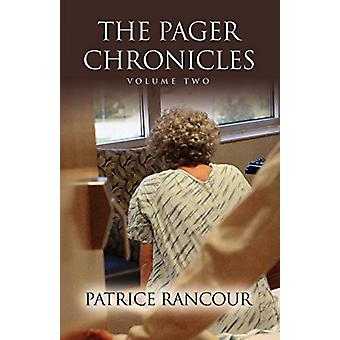Tales from the Pager Chronicles - Volume II by Patrice Rancour MS RN P