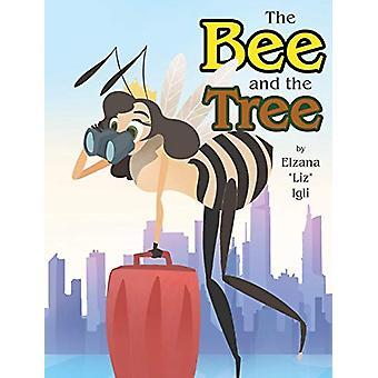 The Bee and the Tree by Elzana Liz Igli - 9781640038875 Book