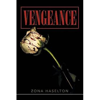 Wraak door Zona Haselton
