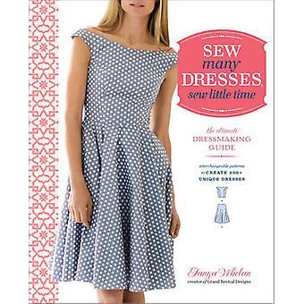 Sew Many Dresses Sew Little Time