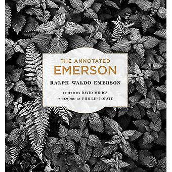 The Annotated Emerson by Ralph Waldo Emerson